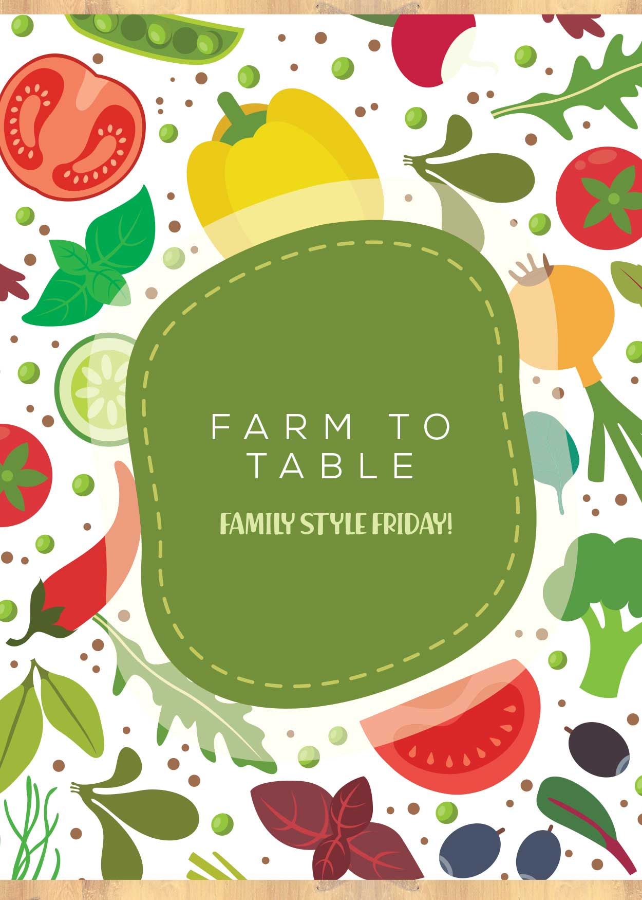 Family Style Friday Farm to Table Dinners